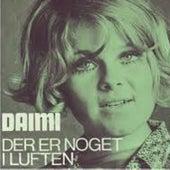 Der Er Noget I Luften von Daimi