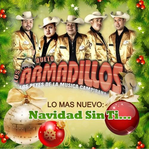 Navidad Sin Ti Single Von Dueto Los Armadillos Napster