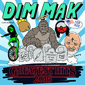 Dim Mak Greatest Hits 2016: Originals van Various Artists