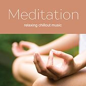 Music for Meditation 2017 - Top 10 Ambient, Chillout, Lounge by Various Artists