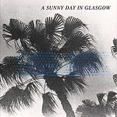 Sea When Absent von A Sunny Day In Glasgow