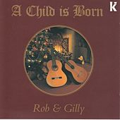 A Child Is Born by Rob