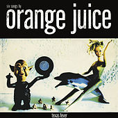 Texas Fever by Orange Juice