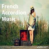 French Accordion Music by Various Artists