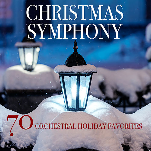 Christmas Symphony: 70 Orchestral Holiday Favorites by Various Artists