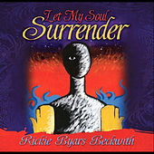 Let My Soul Surrender by Various Artists