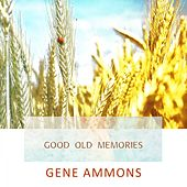 Good Old Memories de Gene Ammons