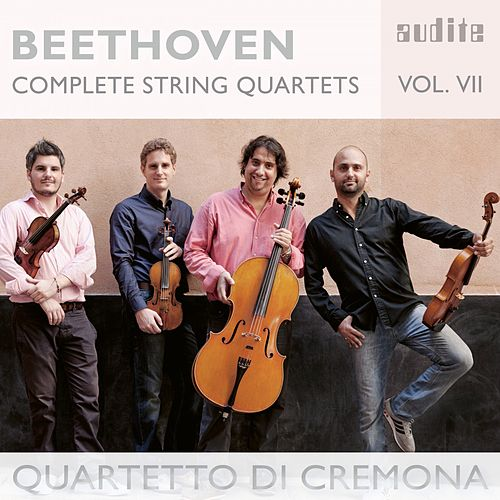 Beethoven: Complete String Quartets, Vol. 7 by Quartetto di Cremona