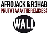 Prutataaa (The Remixes) by Afrojack