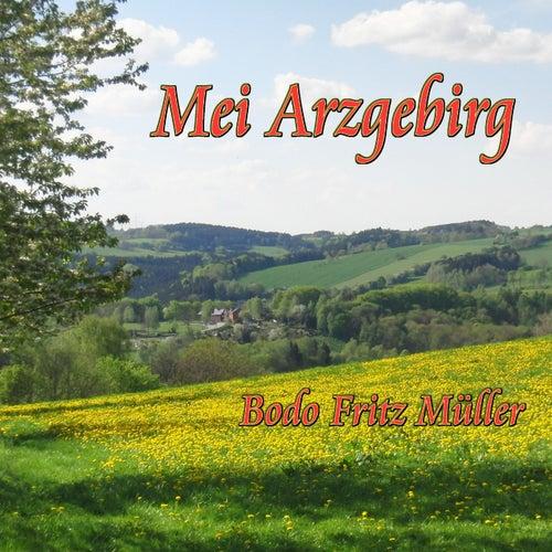 Mei Arzgebirg von Bodo Fritz Müller