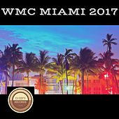 WMC Miami 2017 de Various Artists