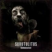 Surutulitus by Turmion Kätilöt