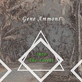 Into The Forest de Gene Ammons