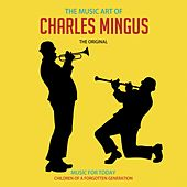 The Music Art of Charles Mingus by Charlie Mingus