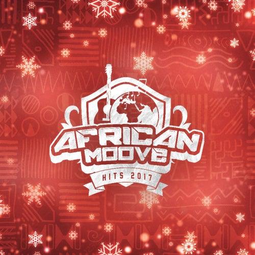 African moove hits 2017 de Various Artists