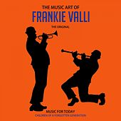 The Music Art of Frankie Valli (Anthology) by Frankie Valli & The Four Seasons