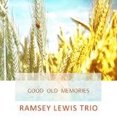 Good Old Memories von Ramsey Lewis