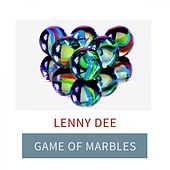 Game Of Marbles by Lenny Dee