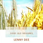 Good Old Memories by Lenny Dee