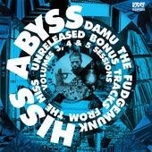 HISS ABYSS (More How It Should Sound) de Damu The Fudgemunk