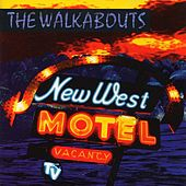 New West Motel de The Walkabouts