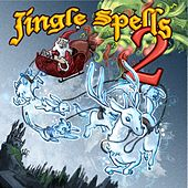 Jingle Spells 2 by Various Artists