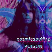 Poison by Cozmicsoulfire