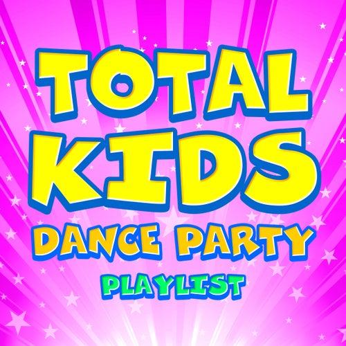 Total Kids Dance Party Playlist von The Countdown Kids