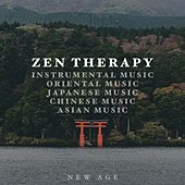 Zen Therapy - Instrumental Music, Oriental Music, Japanese Music, Chinese Music and Asian Music with Stunning Natural Sounds by Various Artists