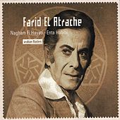 Nagham Fi Hayati, Enta Habibi von Farid El Atrache