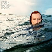 Double Roses by Karen Elson
