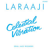 Soul Jazz Records Presents Laraaji: Celestial Vibration de Laraaji
