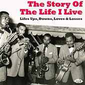 The Story of the Life I Live von Various Artists