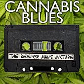 Cannabis Blues: The Reefer Man's Mixtape by Various Artists