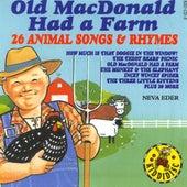Old MacDonald Had A Farm - 26 Animal Songs & Rhymes by Neva Eder