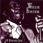 I Found Joy by Willie Foster