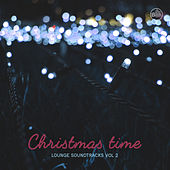 Christmas Time - Lounge Soundtracks Vol. 2 de Various Artists