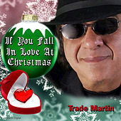 If You Fall in Love at Christmas by Trade Martin