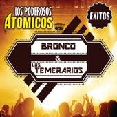 Los Poderosos Atomicos de Bronco