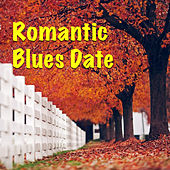 Romantic Blues Date by Various Artists