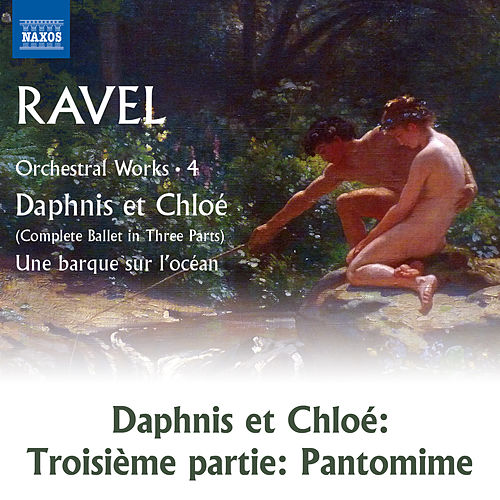 Ravel: Daphnis et Chloé, M. 57, Pt. 3: Pantomime by Lyon National Orchestra
