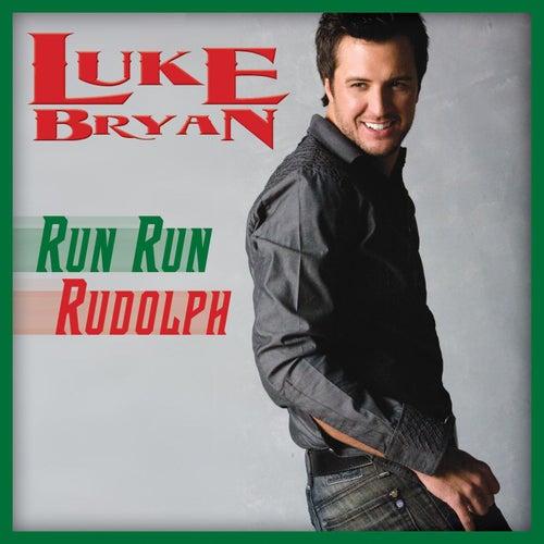 Run Run Rudolph by Luke Bryan