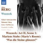 Berg: Wozzeck, Op. 7, Act II: Was die Steine glänzen? (Live) - Single by Anne Schwanewilms