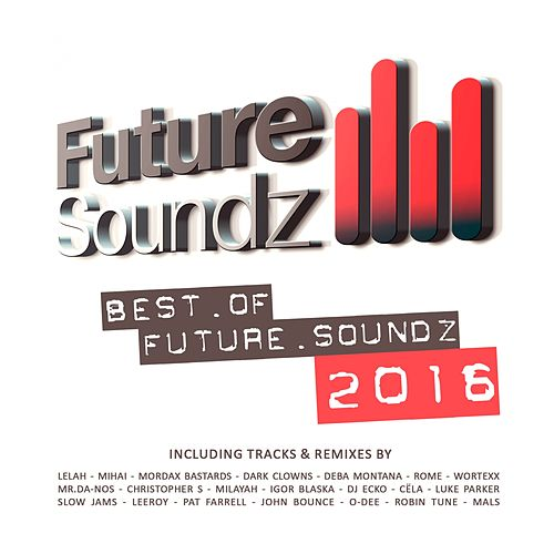 Future Soundz - Best of 2016 by Various Artists