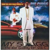 Eat Greedy EP, Vol. 1 - My Swagg by Big Chief