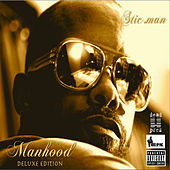 Manhood (Deluxe Edition) by Stic.Man