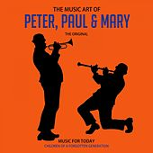 The Music Art of Peter, Paul & Mary de Peter, Paul and Mary