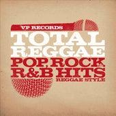 Total Reggae: Pop, Rock & R&B Hits Reggae Style von Various Artists