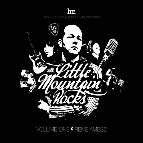 Little Mountain Rocks : Vol. 1 : Rene Amesz by Various Artists