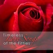Timeless Love Songs of the Fifties de Various Artists
